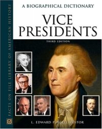 Vice Presidents: A Biographical Dictionary (Facts on File Library of American History) 2005 г 504 стр ISBN 0816057400 инфо 3247e.